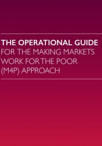 The Operational Guide for the Making Markets Work for the Poor (M4P) Approach. The Springfield Centre. (2015) Cover Image